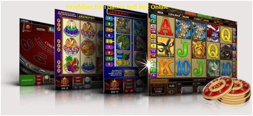 Kelebihan Dari Games Judi Slot Online