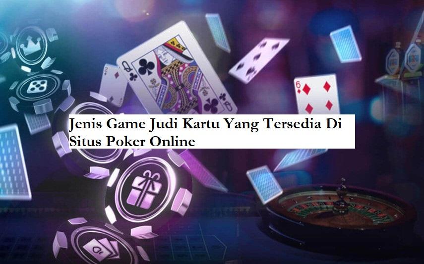 jenis game judi kartu online